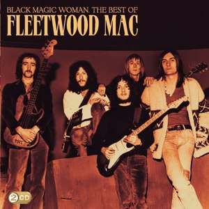 Fleetwood Mac альбом Black Magic Woman - The Best Of