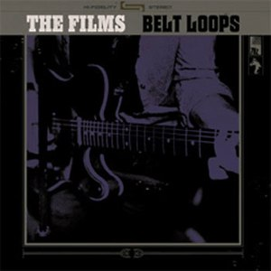 The Films альбом Belt Loops