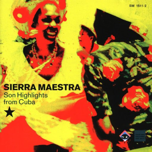 Sierra Maestra альбом Son Highlights from Cuba