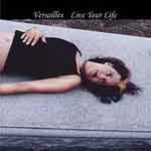 Versailles альбом LIVE YOUR LIFE