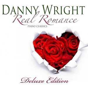 Danny Wright альбом Real Romance (Deluxe Edition)