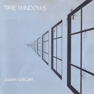 Danny Wright альбом Time Windows