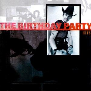The Birthday Party альбом Hits