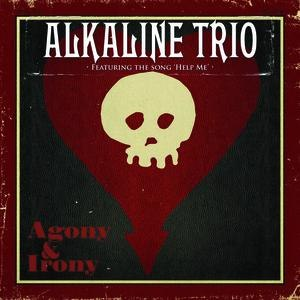 Alkaline Trio альбом Agony & Irony (Deluxe Version)