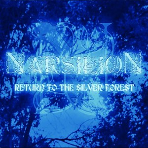 Narsilion альбом Return to the Silver Forest