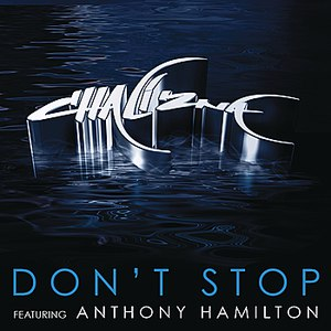 Chali 2na альбом Don't Stop (featuring Anthony Hamilton)