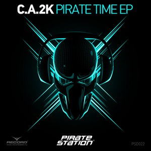 C.A.2K альбом Pirate Time EP