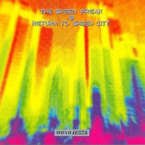 The Speed Freak альбом Return To Speed City