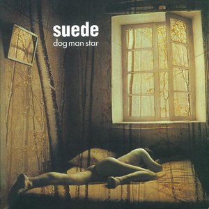 Suede альбом Dog Man Star (Remastered) [Deluxe Edition]