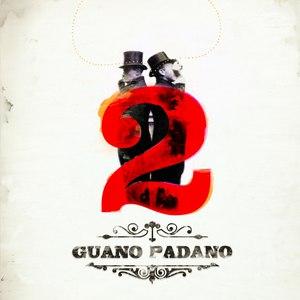 Guano Padano альбом 2