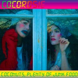 CocoRosie альбом Coconuts, Plenty of Junk Food