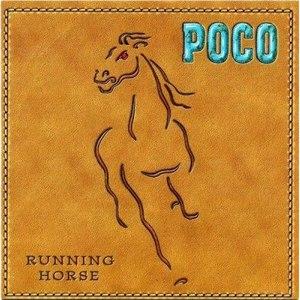 Poco альбом Running Horse