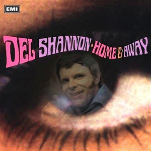 Del Shannon альбом Home & Away