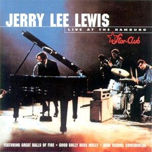 Jerry Lee Lewis альбом Live at the Star Club, Hamburg