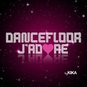 Kika альбом Dancefloor J'adore
