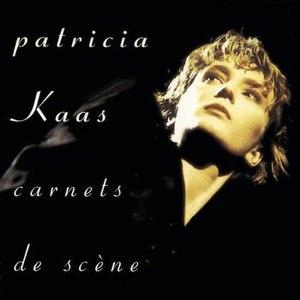 Patricia Kaas альбом Carnets de Scène