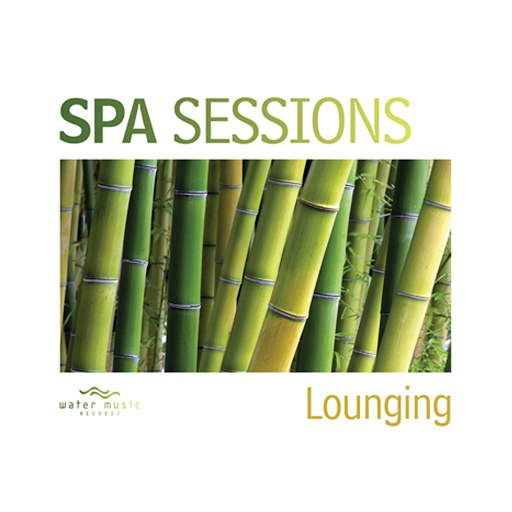 Lemongrass альбом Spa Sessions: Lounging