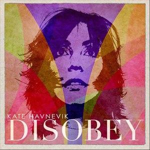 Kate Havnevik альбом Disobey - EP