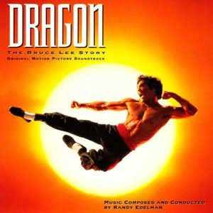Randy Edelman альбом Dragon: The Bruce Lee Story