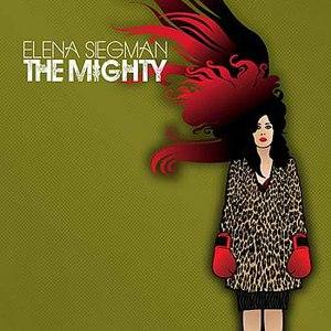 Elena Siegman альбом The Mighty