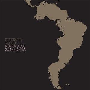 Federico Aubele альбом Maria Jose EP