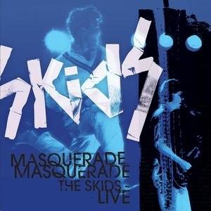 The Skids альбом Masquerade Masquerade - The Skids Live