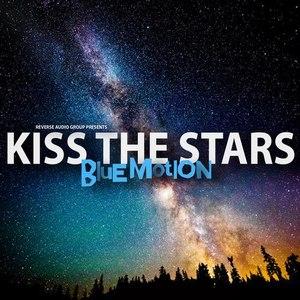 Blue Motion альбом Kiss The Stars
