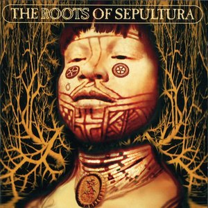 Sepultura альбом The Roots of Sepultura