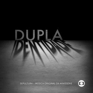 Sepultura альбом Minisserie Dupla Identidade