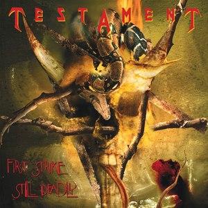 Testament альбом First Strike Still Deadly