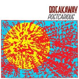 Breakaway альбом Postcarious