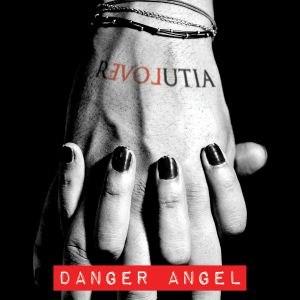 Danger Angel альбом Revolutia