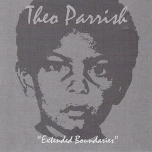 Theo Parrish альбом Extended Boundaries