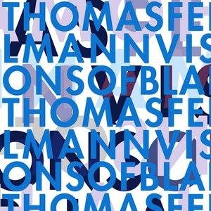 Thomas Fehlmann альбом Visions of Blah