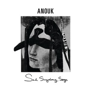 Anouk альбом Sad Singalong Songs