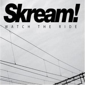 Skream альбом Watch The Ride