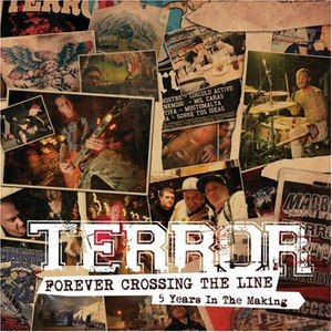 Terror альбом Forever Crossing The Line (5 Years In The Making)