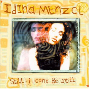 Idina Menzel альбом Still I Can't Be Still