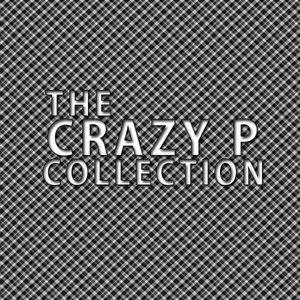 Crazy P альбом Crazy P Collection