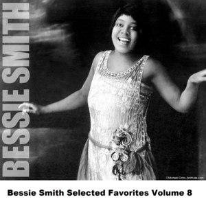 Bessie Smith альбом Bessie Smith Selected Favorites, Vol. 8