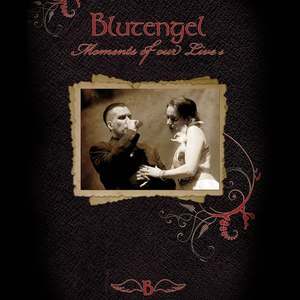 Blutengel альбом Moments Of Our Lives
