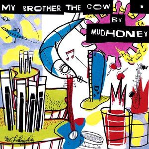 Mudhoney альбом My Brother The Cow [Expanded]
