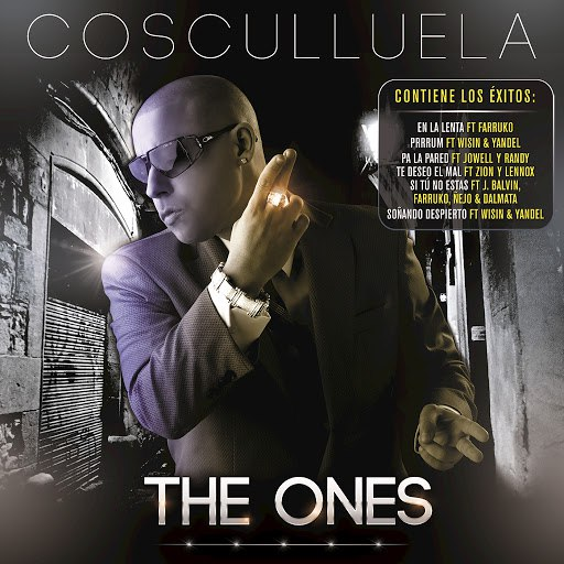 Cosculluela альбом The Ones