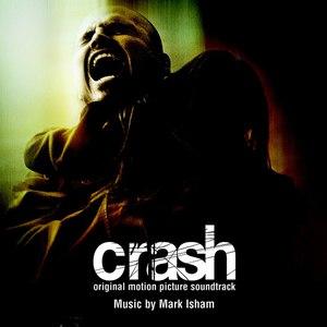 Mark Isham альбом Crash (Original Motion Picture Soundtrack)