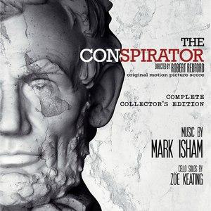 Mark Isham альбом The Conspirator - Complete Collector's Edition