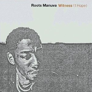 Roots Manuva альбом Witness (1 Hope)
