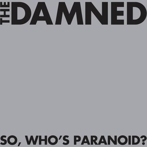 The Damned альбом So, Who's Paranoid?