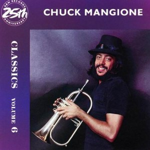 Chuck Mangione альбом Classics Volume 6