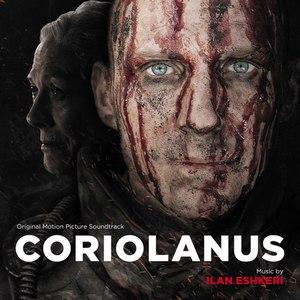 Ilan Eshkeri альбом Coriolanus