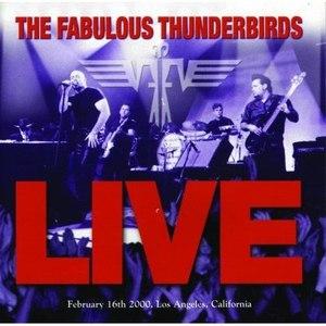 The Fabulous Thunderbirds альбом Live
